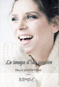 Henri Lilienthal - Le temps d'un sourire.