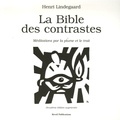 Henri Lindegaard - La Bible des contrastes - Méditations par la plume et le trait.