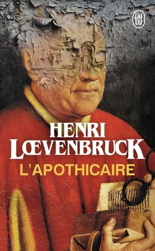 Henri Loevenbruck - L'apothicaire.
