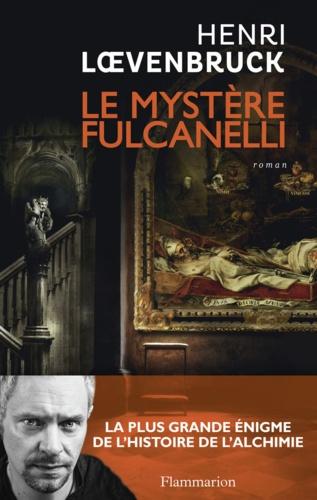 Henri Loevenbruck - Le Mystère Fulcanelli.