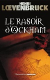 Henri Loevenbruck - Le Rasoir d'Ockham.