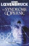 Henri Loevenbruck - Le Syndrome Copernic.