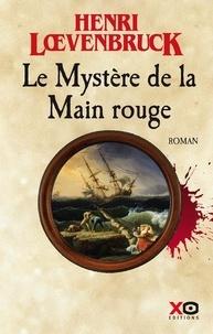Henri Loevenbruck - Les aventures de Gabriel Joly Tome 2 : Le mystère de la main rouge.