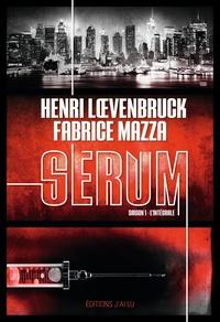 Henri Loevenbruck et Fabrice Mazza - Sérum - Saison 1 Intégrale : .