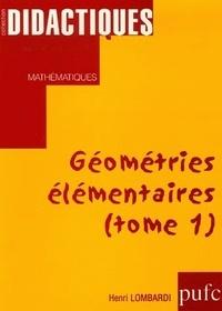 Henri Lombardi - Géométries élémentaires (Tome 1).