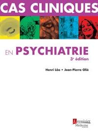 Henri Lôo et Jean-Pierre Olié - Cas cliniques en psychiatrie.