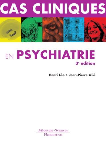 Cas cliniques en psychiatrie - Henri Lôo, Jean-Pierre Olié - Format PDF - 9782257225450 - 40,00 €