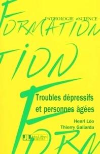 Henri Lôo et Thierry Gallarda - Troubles dépressifs et personnes âgées.