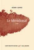 Henri Lopes - Le Méridional.