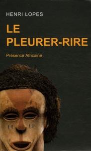 Henri Lopes - Le Pleurer-Rire.