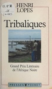 Henri Lopes et Guy Tirolien - Tribaliques.
