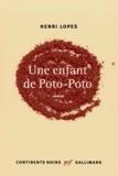 Henri Lopes - Une enfant de Poto-Poto.