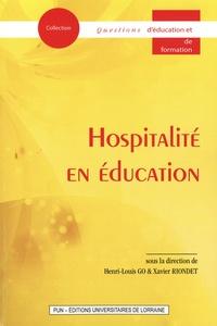 Henri-Louis Go et Xavier Riondet - Hospitalité en éducation.