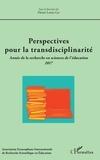 Henri-Louis Go - Perspectives pour la transdisciplinarité - Année de la recherche en sciences de l'éducation 2017.