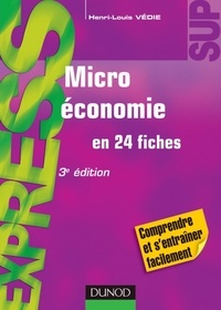 Henri-Louis Védie - Microéconomie - 3e éd. - en 24 fiches.