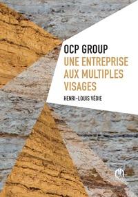 Henri-Louis Védie - OCP Group : une entreprise aux multiples visages.