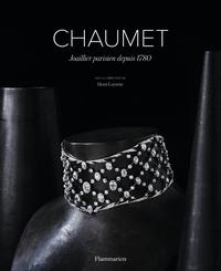 Henri Loyrette - Chaumet - Joaillier parisien depuis 1780.