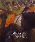 Henri Loyrette - Degas à l'Opéra.