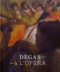 Degas à l'Opéra - Henri Loyrette |