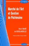 Henri Mahé de Boislandelle - Marché de l'art et Gestion de Patrimoine.