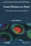 Henri Maître - From Photon to Pixel - The Digital Camera Handbook.