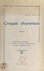 Henri Mallié et F. Gresier - Croquis charentais.