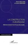 Henri Malosse et Laure Limousin - La construction européenne - Histoire et avenir d'une Europe des peuples.