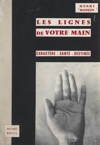 Henri Mangin - Les lignes de votre main.