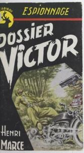 Henri Marce - Dossier Victor.