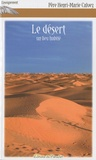 Henri-Marie Calvez - Le désert, un lieu habité.