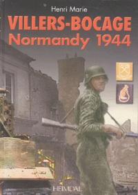 Henri Marie - Villers-Bocage - Normandy 1944.