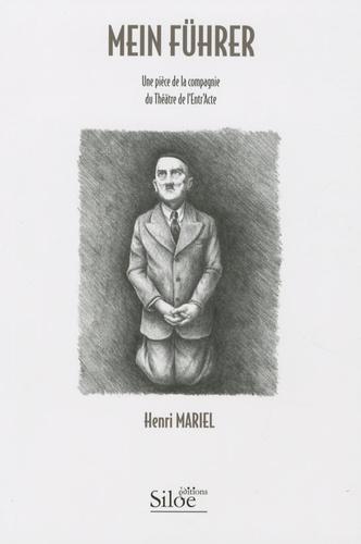 Henri Mariel - Mein Führer.