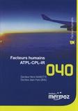 Henri Marotte et Jean-Yves Grau - Facteurs humains ATPL-CPL-IR.