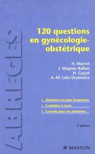 Ebooks meilleures ventes 120 questions en gynécologie-obstétrique en francais 9782294704598 par Henri Marret, Jacques Wagner-Ballon, H Guyot, Anne-Marie Lehr Drylewicz DJVU FB2 PDB