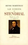 Henri Martineau et Henri Martineau - Le Coeur de Stendhal - tome 2.