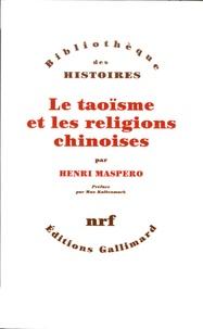 Henri Maspero - Le taoïsme et les religions chinoises.