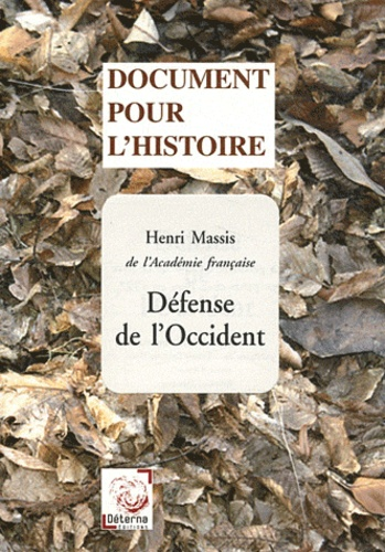 Henri Massis - Défense de l'Occident.