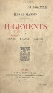 Henri Massis - Jugements (1). Renan, France, Barrès.