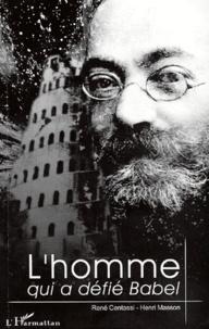Lhomme qui a défié Babel. Ludwik Lejzer Zamenhof.pdf