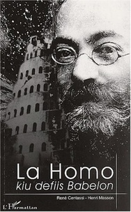Henri Masson et René Centassi - La homo, kiu defiis Babelon - Ludoviko Lazaro Zamenhof.