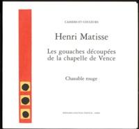 Henri Matisse - Les gouaches découpées de la Chapelle de Vence  : Chasuble rouge.