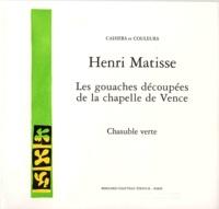 Henri Matisse - Les gouaches découpées de la Chapelle de Vence  : Chasuble verte.