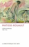 "Henri Matisse et Georges Rouault - Matisse-Rouault, Correspondance (1906-1953) - ""Une vive sympathie d'art""."