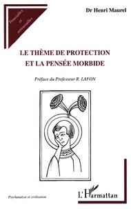 Le thème de protection et la pensée morbide.pdf
