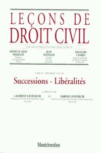 Henri Mazeaud et François Chabas - Leçons de droit civil - Tome 4, Volume 2, Successions Libéralités.