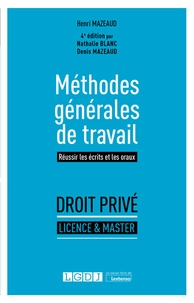 Henri Mazeaud et Nathalie Blanc - Méthodes générales de travail.