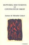 Henri Mazeaud et Denis Mazeaud - Ruptures, mouvements et continuité du droit - Autour de Michelle Gobert.