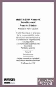 Henri Mazeaud et Léon Mazeaud - Traité théorique et pratique de la responsabilité civile délictuelle et contractuelle - Tome 3 second volume.