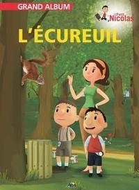 Henri Medori et Christian Ponchon - L'écureuil.