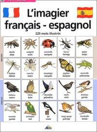Henri Medori - L'imagier français-espagnol - 225 Mots illustrés.